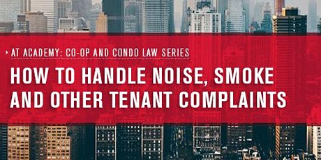 How to Handle Noise, Smoke and Other Tenant Complaints tickets