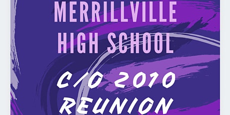 Merrillville HS Class of 2010 Reunion tickets