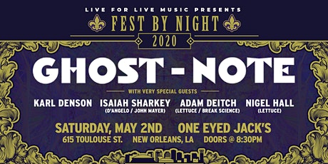 Ghost-Note w/ Karl Denson, Isaiah Sharkey, Adam Deitch & Nigel Hall tickets