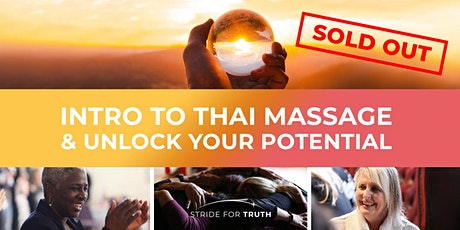 Intro To Thai Massage and Unlock Your Potential Workshop tickets