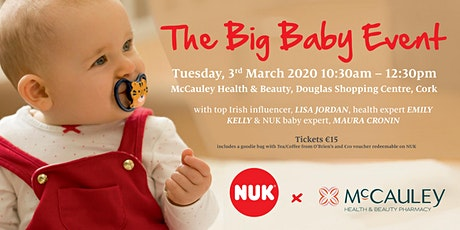 The NUK Big Baby Event at McCauley Pharmacy, Douglas with Lisa Jordan tickets