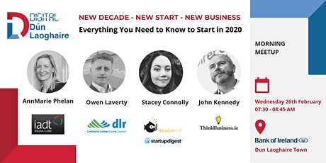 New Decade - New Start - New Business - February Digital Dun Laoghaire Meetup tickets