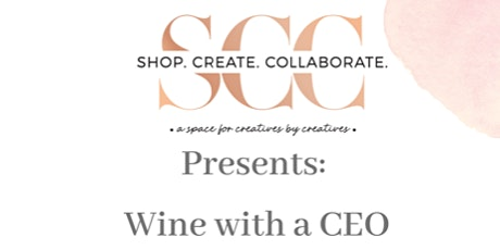 SCC Presents: Wine with a CEO-  A Fireside Chat with Yolanda White of Dayo tickets