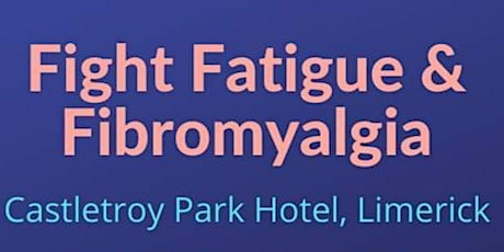Fight Fatigue and Fibromyalgia Follow On tickets