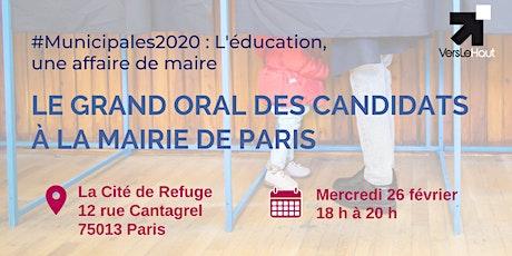 Le Grand Oral des candidats à la mairie de Paris billets