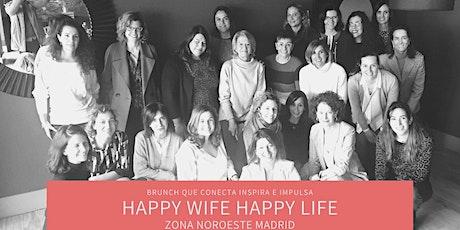 BRUNCH Happy Wife Happy Life entradas