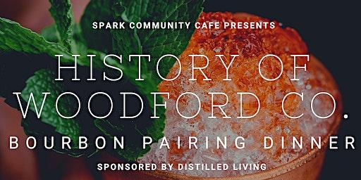 History of Woodford Co. Bourbon Tasting & Bourbon Pairing Dinner