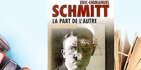 Club de lecture / French book club : La Part de l'Autre de E.E. Schmitt billets