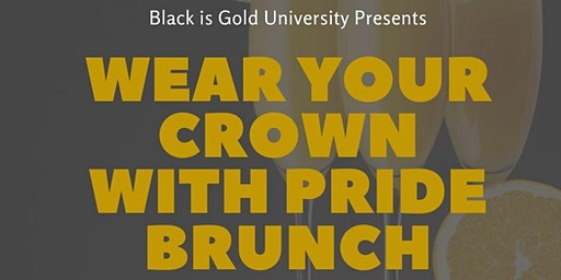 Wear Your Crown with Pride Brunch