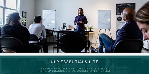 NLP Essentials Lite | Practice the Core Communication Skills of Connecting & Influencing
