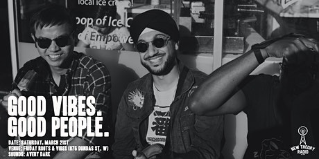 Good Vibes. Good People tickets