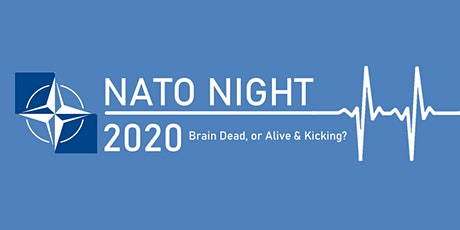 NATO Night 2020. Brain Dead, or Alive & Kicking? tickets