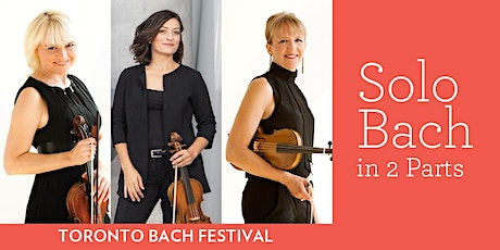 SOLO BACH in 2 parts tickets