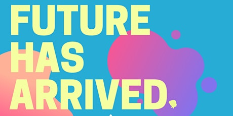 Alas, the Female Future Has Arrived tickets
