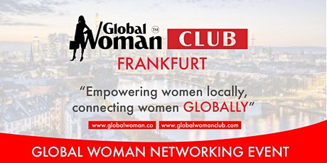 GLOBAL WOMAN CLUB FRANKFURT: BUSINESS NETWORKING BREAKFAST - MARCH Tickets