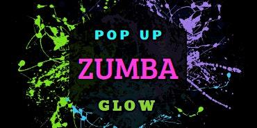 Pop Up Zumba GLOW