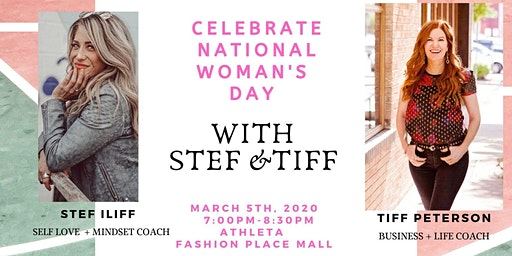 """""""WOMAN RISE TOGETHER"""" CELEBRATE INTERNATIONAL WOMAN'S DAY WITH STEF & TIFF"""