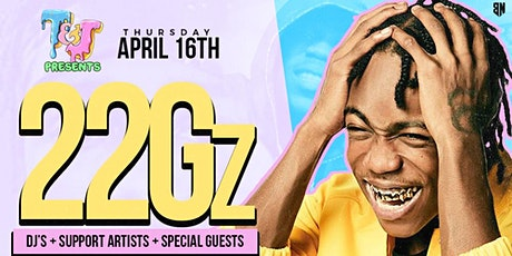 T&J Presents: 22Gz Performing Live! tickets