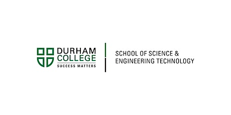 Durham College - School of Science and Engineering Technology Network Event tickets