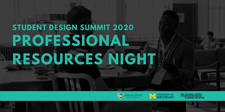 Professional Resources Night | 2020 Student Design Summit tickets