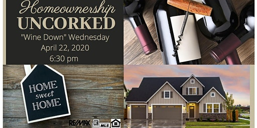 Homeownership Uncorked: Homebuyers Educational Event