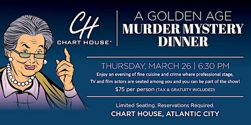 Chart House A Golden Age Murder Mystery Dinner - Atlantic City, NJ