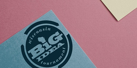 Wisconsin Big Idea Tournament (WBIT) - UWL Campus tickets