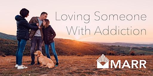 Loving Someone with Addiction: 1-Day Family Seminar