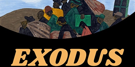 Black History Month Play: EXODUS, a migration story. tickets
