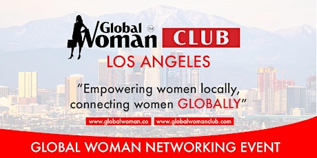 GLOBAL WOMAN CLUB LOS ANGELES: BUSINESS NETWORKING BREAKFAST - APRIL tickets