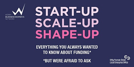 Start-up, Scale-up, Shape-up! Everything you always wanted to know about funding but were afraid to ask tickets