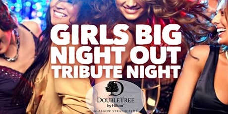 Girls Big Night Out Tribute tickets