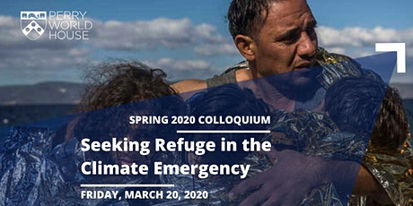 Save The Date: Seeking Refuge in the Climate Emergency tickets