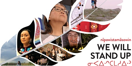 Nîpawistamâsowin: We Will Stand Up - Red Deer College tickets