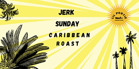 Jerk Sunday : Caribbean Roast tickets