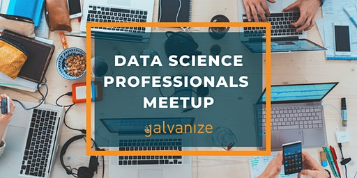 Data Science Professionals Meetup - March 2020