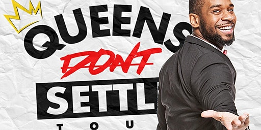 Queens Dont Settle: A Self-Love & Poetry Tour