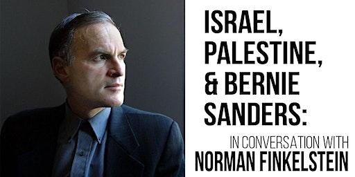Israel, Palestine, and Bernie Sanders: Norman Finkelstein