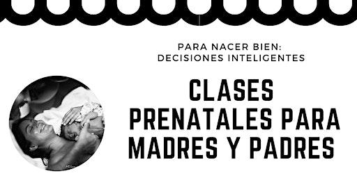 CLASES  PRENATALES PARA MADRES Y PADRES - libre de costo