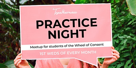 Practice Night: Wheel of Consent tickets