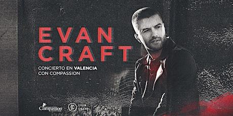 Evan Craft en Valencia entradas
