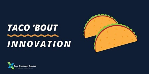 Taco 'Bout Innovation featuring Shrpa
