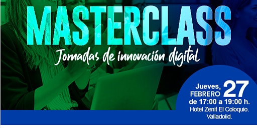 Masterclass: ¿A ti quien te ha dicho que el marketing digital existe?