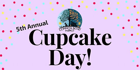 The Common Bond Market's Cupcake Day tickets