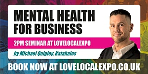 Mental Health for Business - 2pm seminar at...