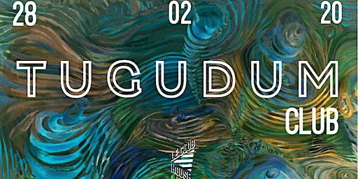 A/V présente : Tugudum Club (4) w/ Dave [Hard Techno / Trance]