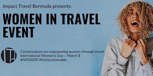 Impact Travel Bermuda Presents: International Women's Day