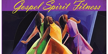 Gospel Spirit Spring into Fitness Workout tickets