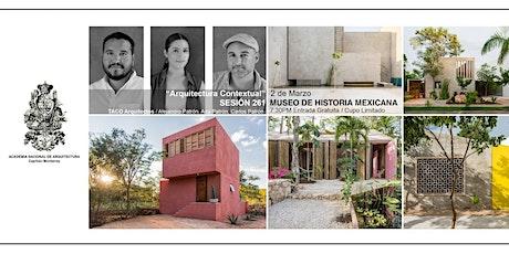 """Sesión 261 """"Arquitectura contextual"""" TACO Arquitectos boletos"""