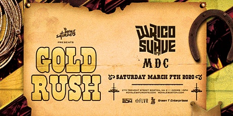 Royale Saturdays: Gold Rush tickets